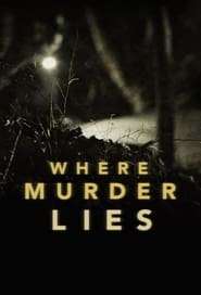 Where Murder Lies: Season 1