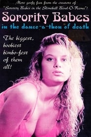Sorority Babes in the Dance-A-Thon of Death (1991)