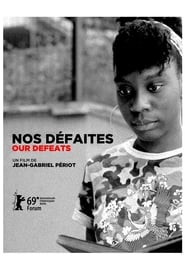 Poster Our Defeats 2019