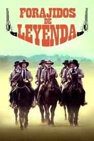 Forajidos de leyenda (1980)