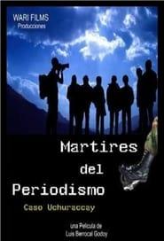 Mártires del periodismo 2003