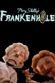 مسلسل Mary Shelley's Frankenhole مترجم