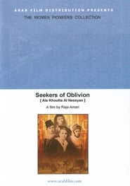 Seekers of Oblivion 2004