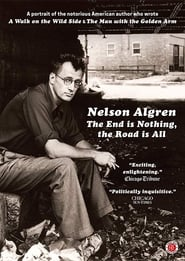 Nelson Algren: The End Is Nothing, the Road Is All… (2015) Online Lektor PL CDA Zalukaj