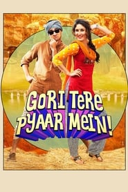 Gori Tere Pyaar Mein 2013 Hindi Movie BluRay 400mb 480p 1.3GB 720p 4GB 11GB 15GB 1080p