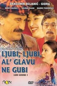 Обичай, обичай, но не си губи ума (1981)