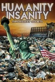 Humanity Insanity: Throwaway Society (2018)