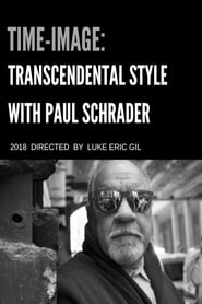 Time-Image: Transcendental Style with Paul Schrader