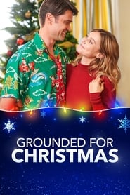 Grounded for Christmas (2019)