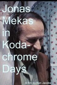 Jonas Mekas in Kodachrome Days