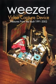 Weezer: Video Capture Device - Treasures from the Vault 1991-2002