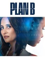 Serie streaming | voir Plan B (2021) en streaming | HD-serie