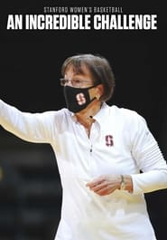 Stanford Women's Basketball: An Incredible Challenge (2021)