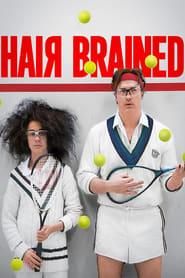 Hairbrained (2013)