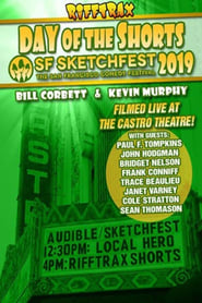 RiffTrax Live: Day of the Shorts: SF Sketchfest 2019 2019
