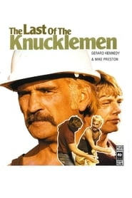 The Last of the Knucklemen (1979)