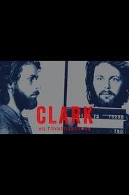 Clark – en rövarhistoria