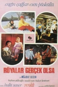 Rüyalar Gerçek Olsa 1972