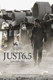 Just 6.5 - Azwaad Movie Database