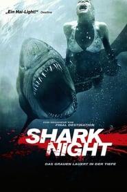 Shark Night – Das Grauen lauert in der Tiefe [2011]
