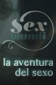 Sex Mundi, la aventura del sexo 2011