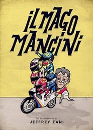 Mancini, the Motorcycle Wizard