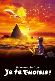 film Pokémon, le Film : Je te choisis ! streaming