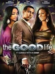 The Good Life (2013) CDA Online Cały Film
