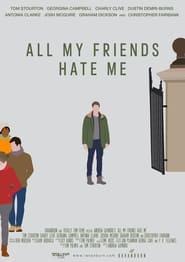 مترجم أونلاين و تحميل All My Friends Hate Me 2021 مشاهدة فيلم