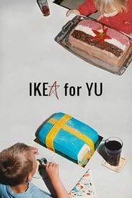 IKEA for YU (2018)