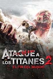 Ataque a los titanes: El fin del mundo (2015) Shingeki no kyojin: Endo obu za wârudo