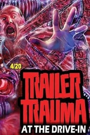 Trailer Trauma at the Drive-In