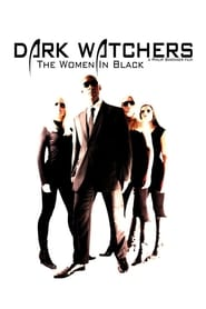 Dark Watchers: The Women in Black 2012