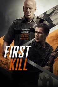 First Kill (2017) HDLIGHT 1080p TRUEFRENCH