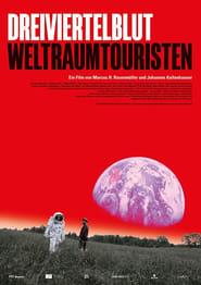 Dreiviertelblut – Weltraumtouristen (2020)