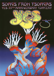 Yes: Songs From Tsongas - 35th Anniversary Concert (2005)