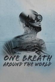 One Breath Around The World (2019)