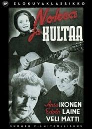Nokea ja kultaa (1945)