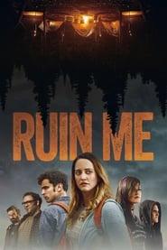 Poster Ruin Me