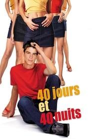 40 jours et 40 nuits (2002)
