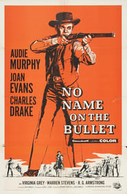 No Name on the Bullet plakat