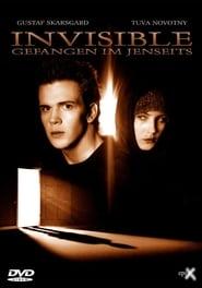 Invisible – Gefangen im Jenseits (2002)