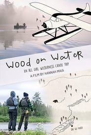 Wood on Water (2021)