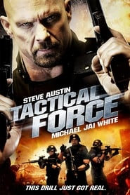 Tactical Force [2011]