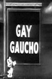 Gay Gaucho 1933