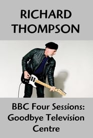 Richard Thompson: Goodbye Television Centre