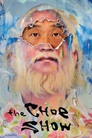 The Choe Show - Season 1