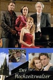 Der Hochzeitswalzer (2008)