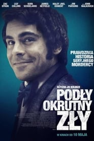 Podły, okrutny, zły / Extremely Wicked, Shockingly Evil and Vile (2019)