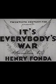 It's Everybody's War